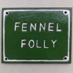 Fennel Folly Enamel Sign